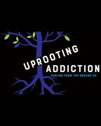 Image for Uprooting Additction