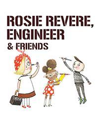 Daytime - Rosie Revere, Engineer
