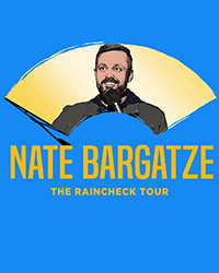 poster for Nate Bargatze: Good Problem to Have Tour