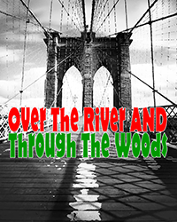 Over the River and Through the Woods Logo