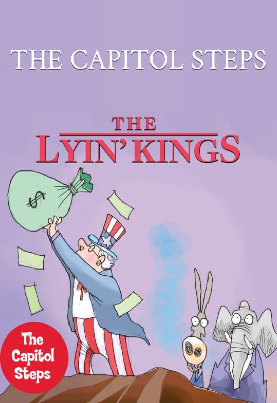 The Capitol Steps - the Lyin' Kings